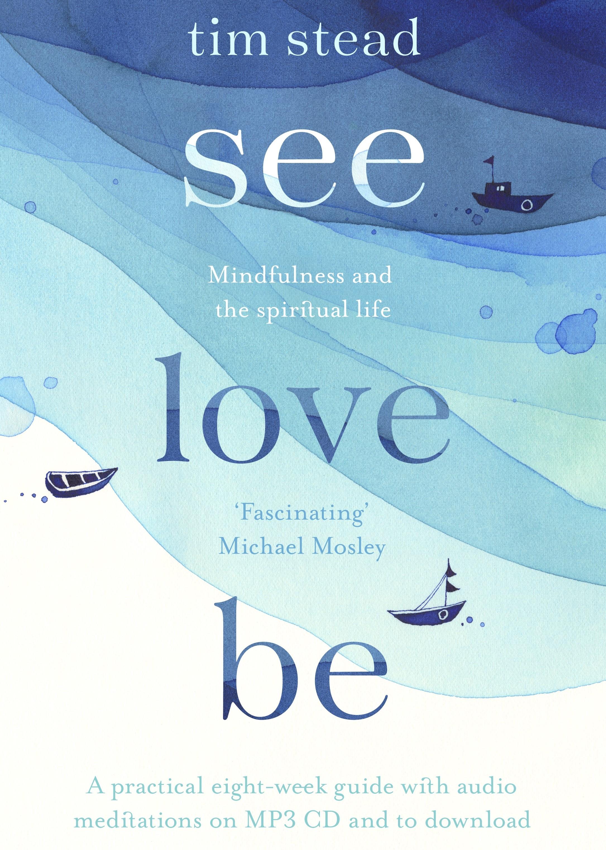 Tim Stead on mindfulness