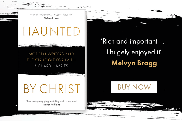 Haunted by Christ by Richard Harries